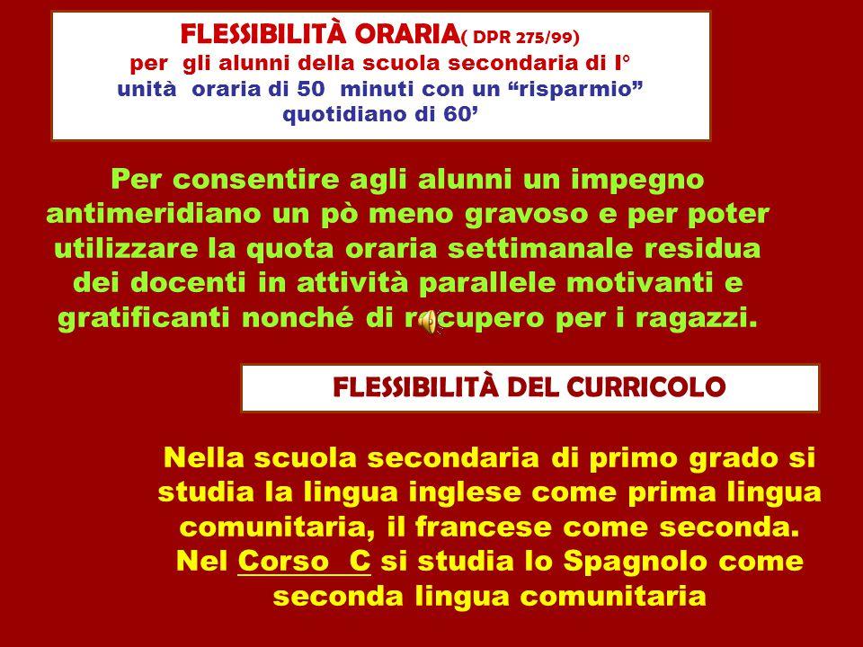 FLESSIBILITÀ ORARIA( DPR 275/99)