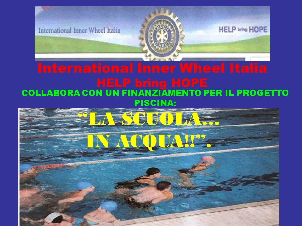 LA SCUOLA… IN ACQUA!! . International Inner Wheel Italia