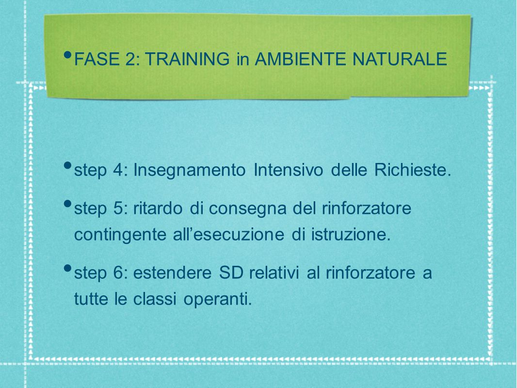 FASE 2: TRAINING in AMBIENTE NATURALE
