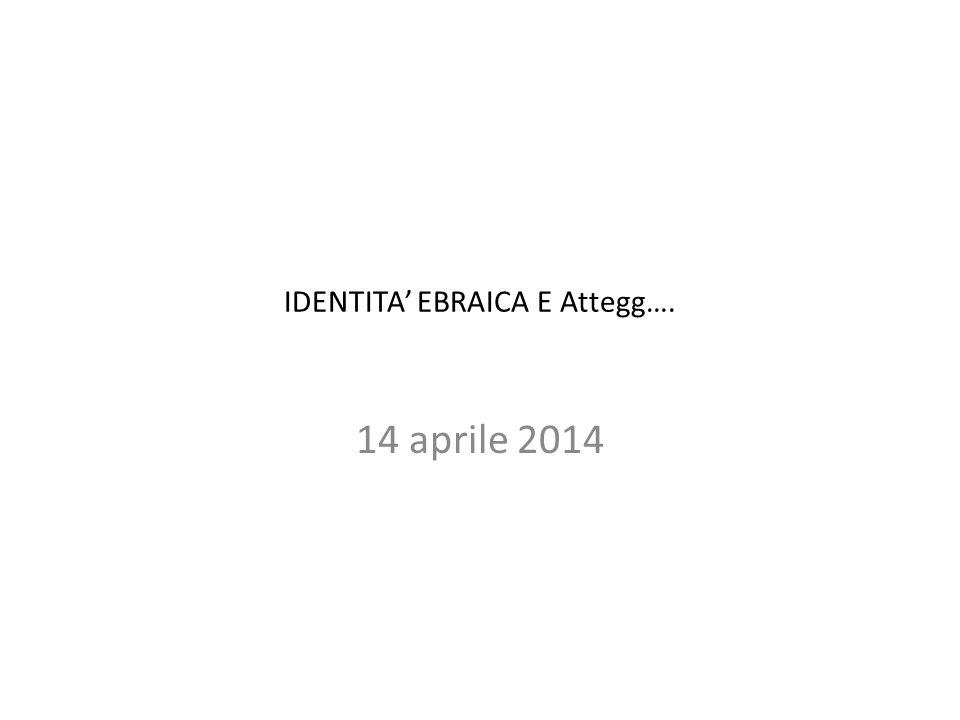 IDENTITA' EBRAICA E Attegg….
