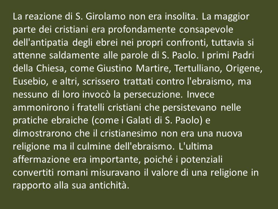 La reazione di S. Girolamo non era insolita