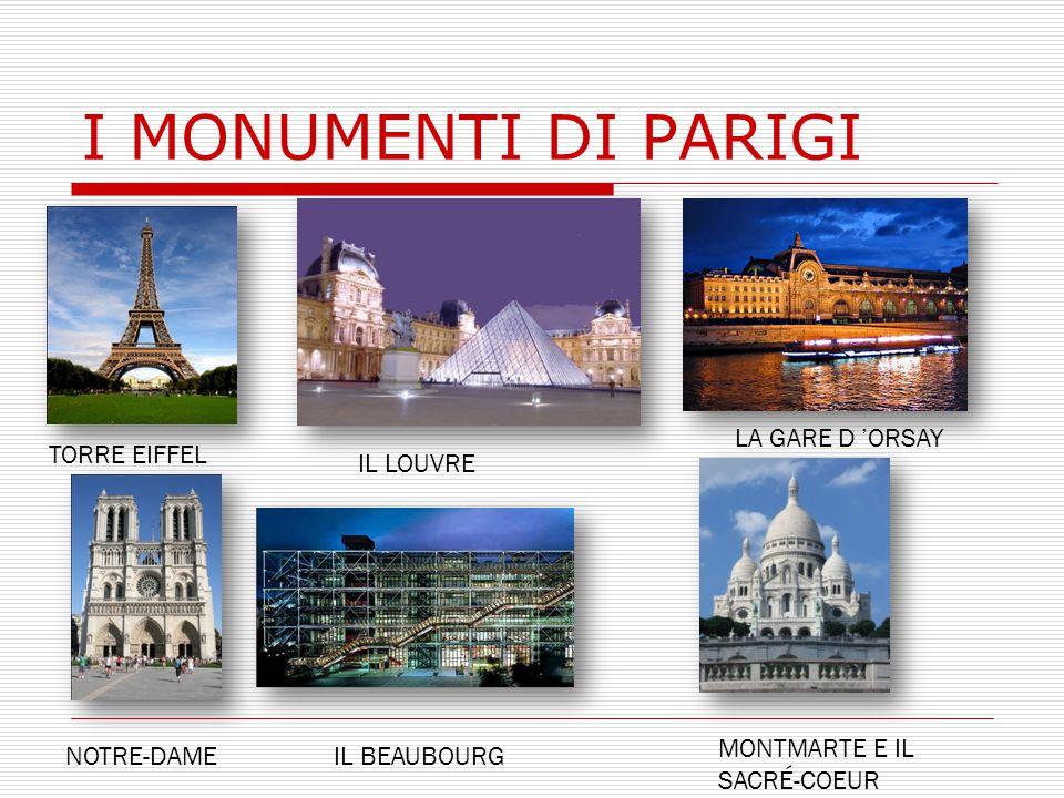 I MONUMENTI DI PARIGI LA GARE D 'ORSAY TORRE EIFFEL IL LOUVRE