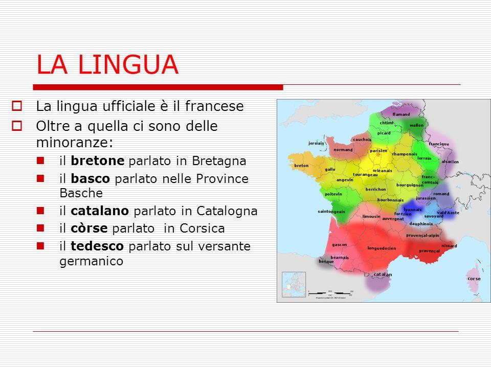 LA LINGUA La lingua ufficiale è il francese