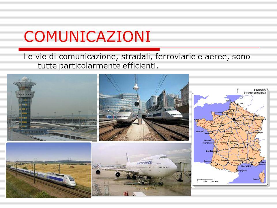 COMUNICAZIONI Le vie di comunicazione, stradali, ferroviarie e aeree, sono tutte particolarmente efficienti.