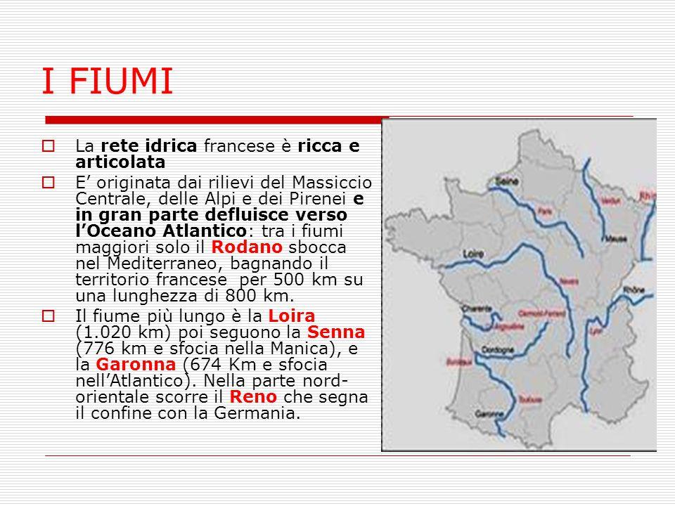 I FIUMI La rete idrica francese è ricca e articolata