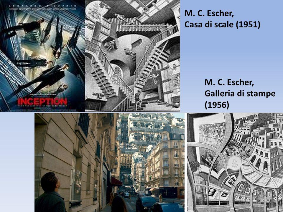 M. C. Escher, Casa di scale (1951) M. C. Escher, Galleria di stampe (1956)