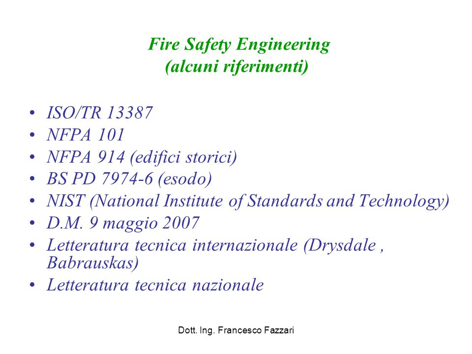Fire Safety Engineering (alcuni riferimenti)