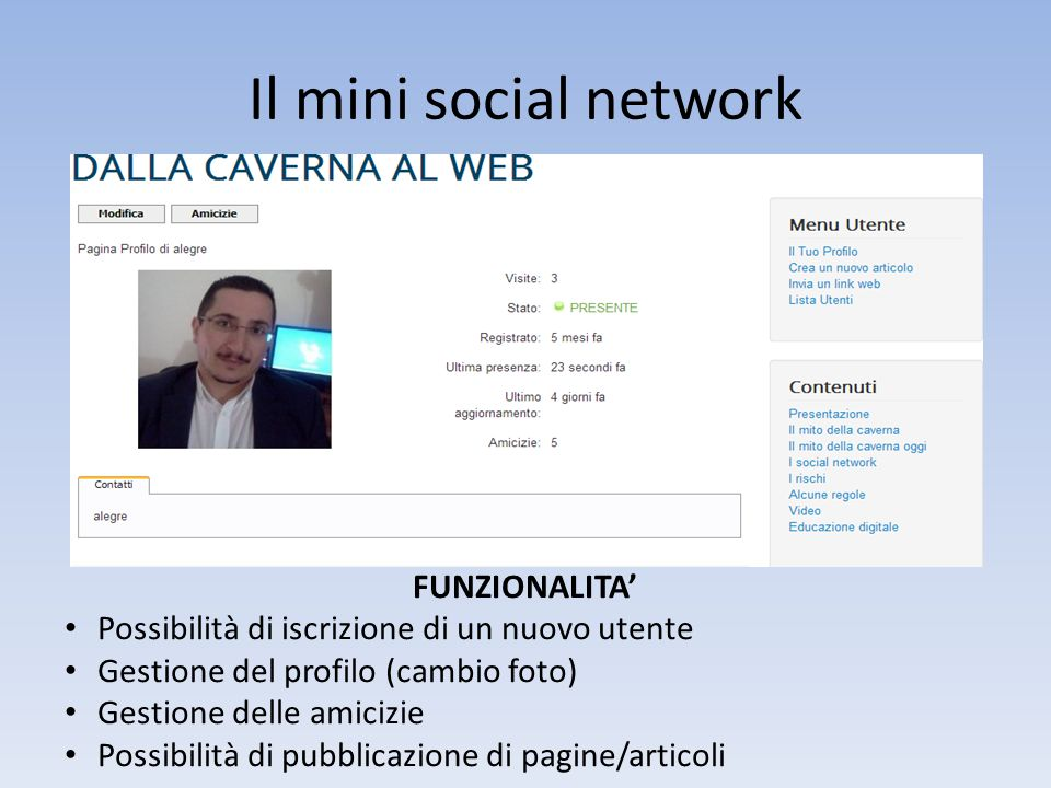 Il mini social network FUNZIONALITA'
