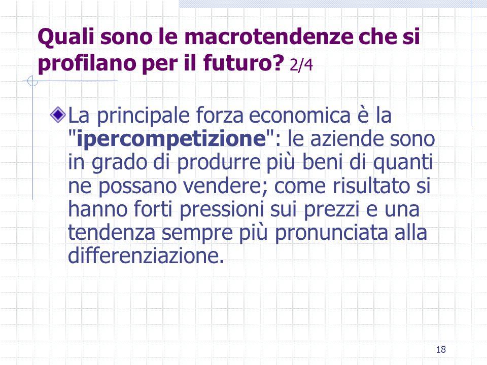 Quali sono le macrotendenze che si profilano per il futuro 2/4