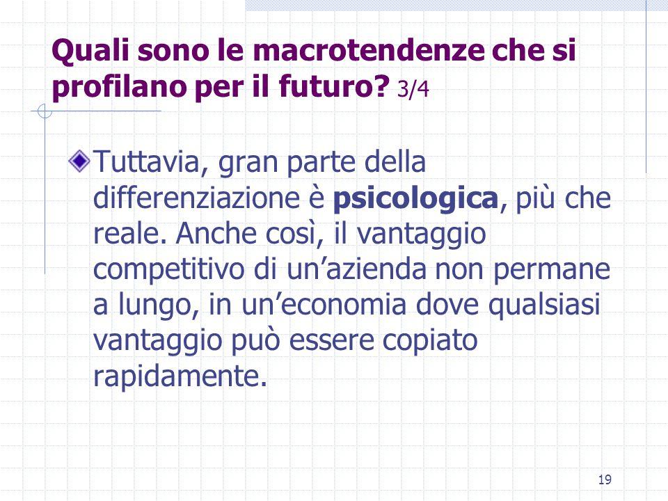 Quali sono le macrotendenze che si profilano per il futuro 3/4
