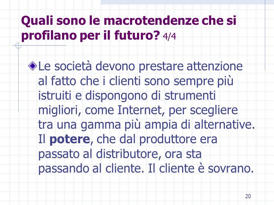 Quali sono le macrotendenze che si profilano per il futuro 4/4