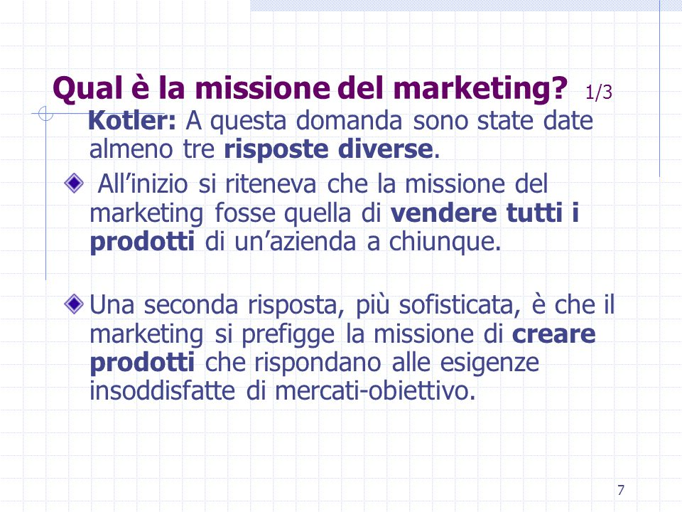 Qual è la missione del marketing 1/3