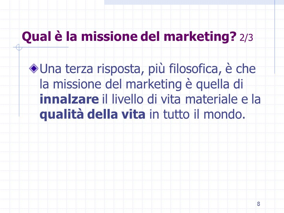 Qual è la missione del marketing 2/3