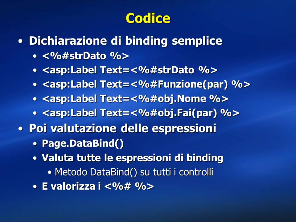 Codice Dichiarazione di binding semplice