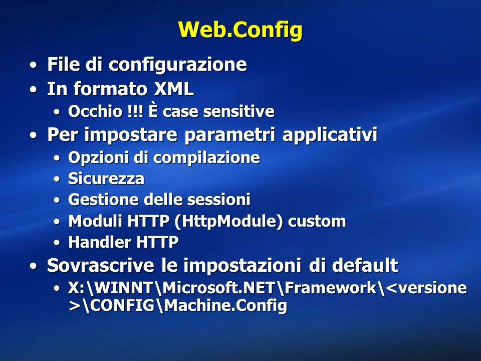 Web.Config File di configurazione In formato XML