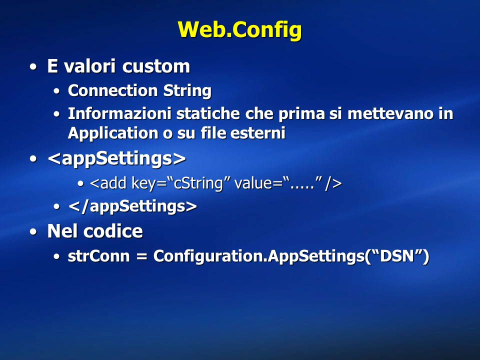 Web.Config E valori custom <appSettings> Nel codice