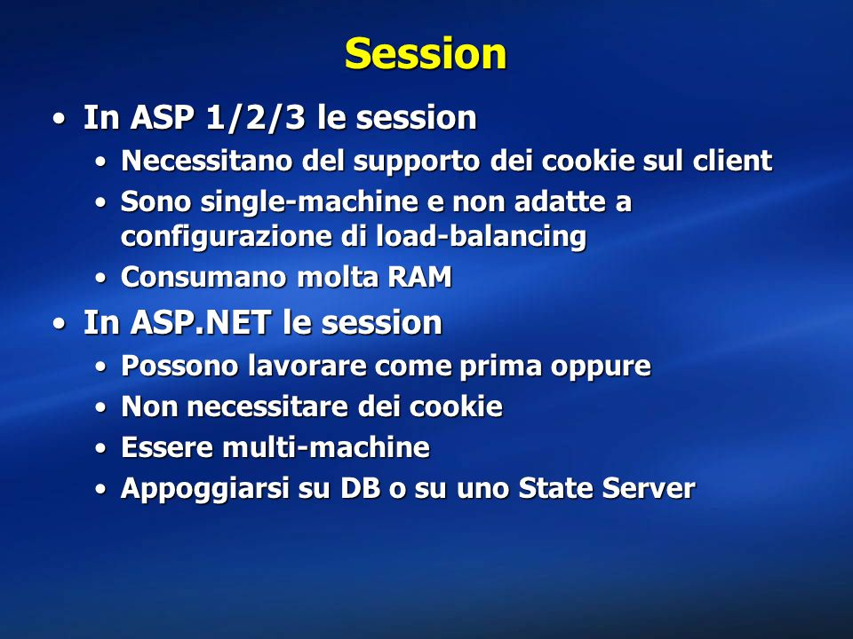 Session In ASP 1/2/3 le session In ASP.NET le session
