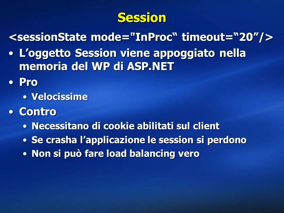 Session <sessionState mode= InProc timeout= 20 />
