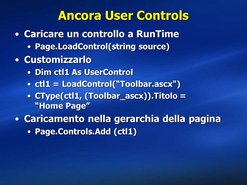 Ancora User Controls Caricare un controllo a RunTime Customizzarlo