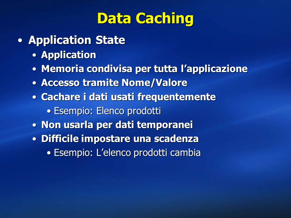 Data Caching Application State Application