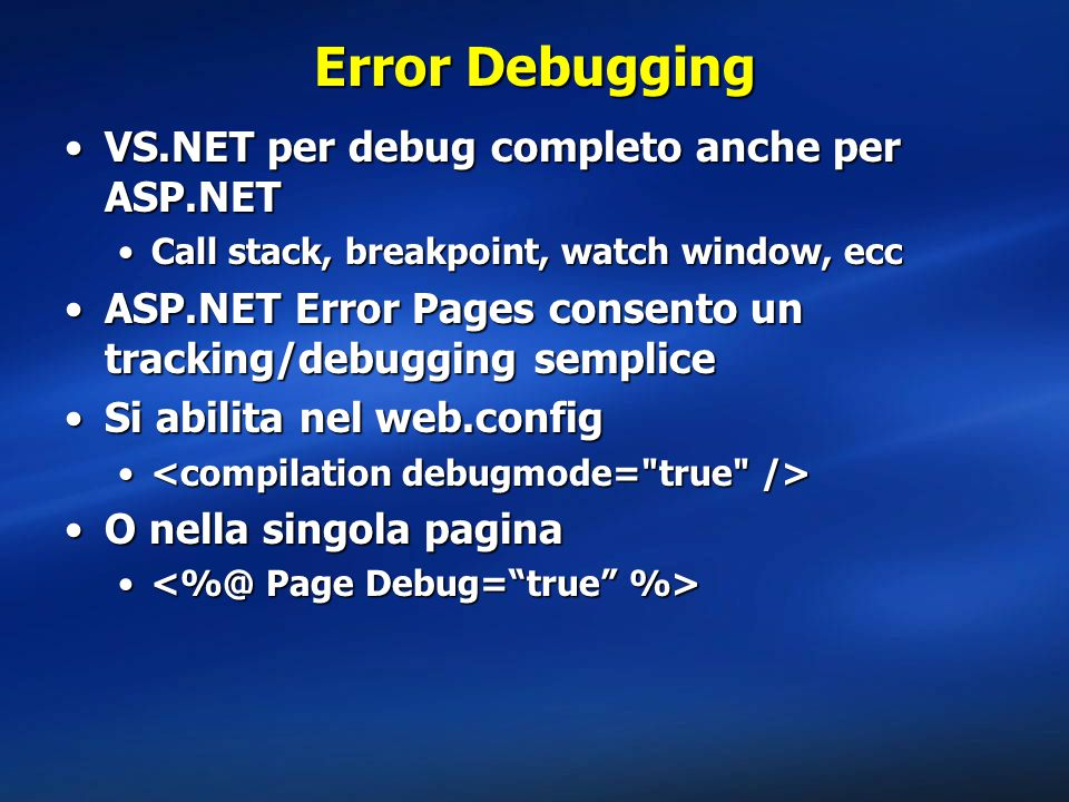 Error Debugging VS.NET per debug completo anche per ASP.NET