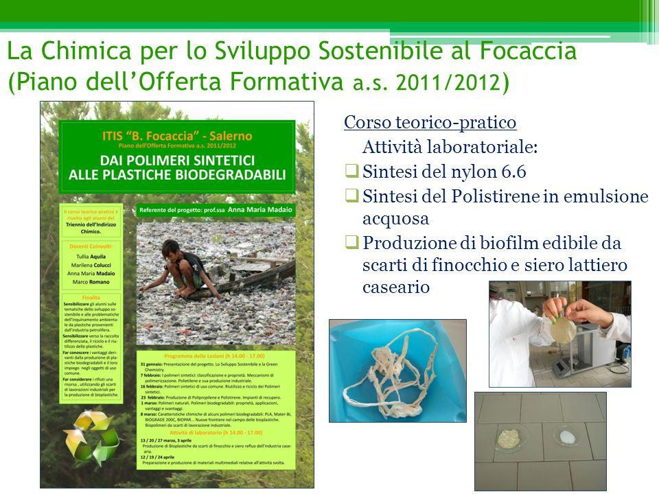La Chimica per lo Sviluppo Sostenibile al Focaccia (Piano dell'Offerta Formativa a.s. 2011/2012)