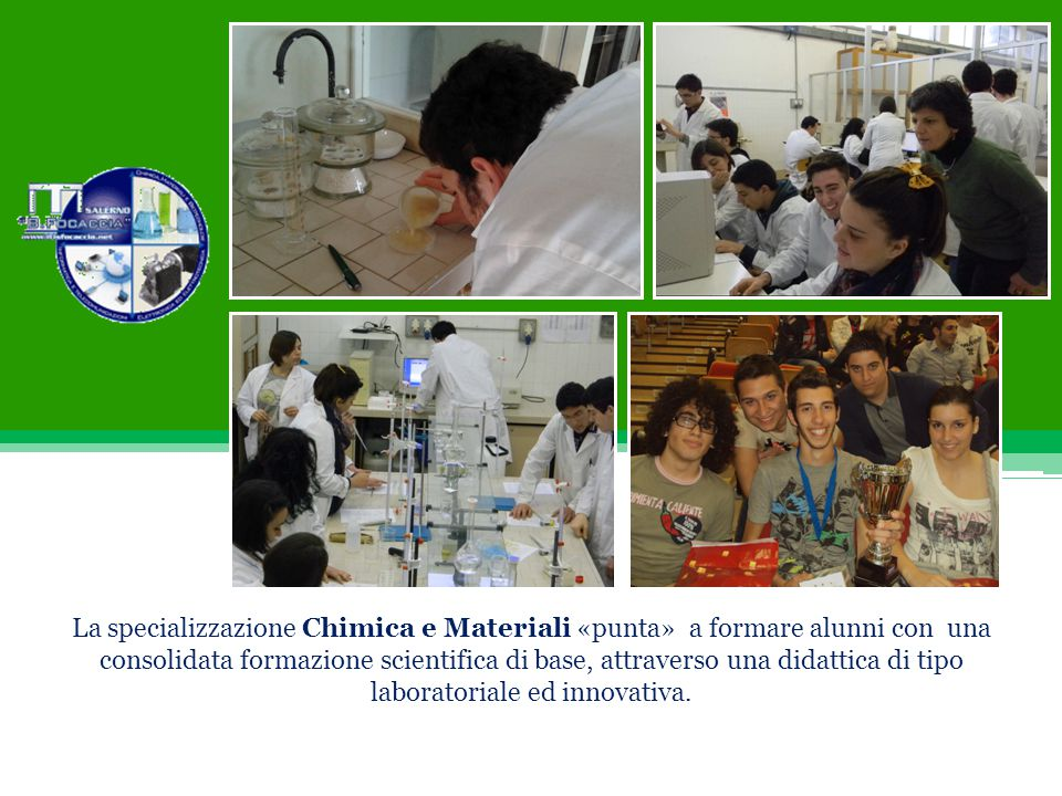 laboratoriale ed innovativa.