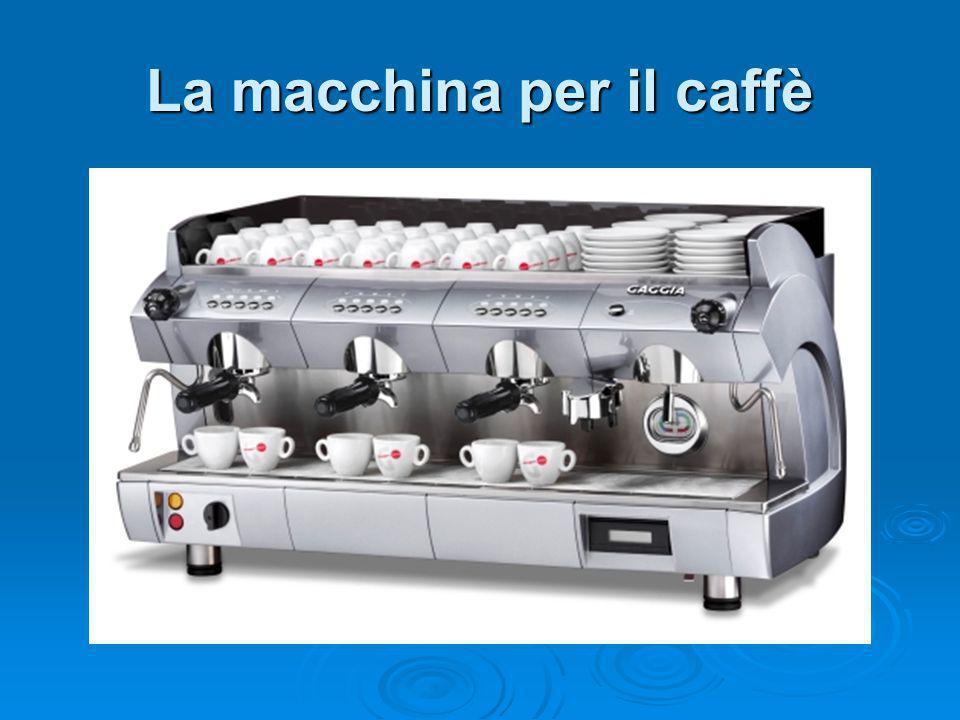 La macchina per il caffè