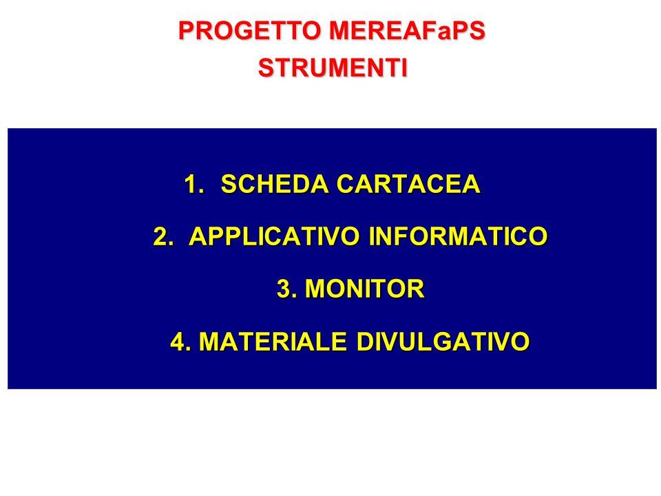 PROGETTO MEREAFaPS STRUMENTI. SCHEDA CARTACEA 2.