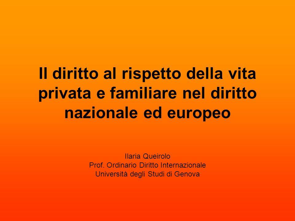 Il diritto al rispetto della vita privata e familiare nel diritto nazionale ed europeo