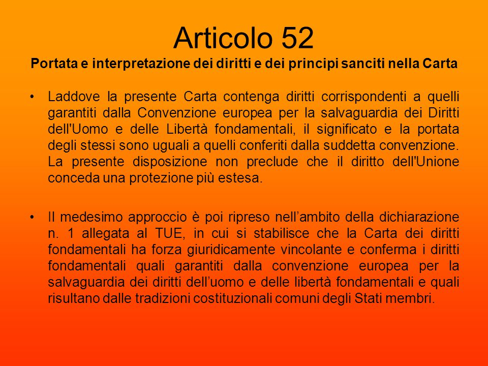 Articolo 52 Portata e interpretazione dei diritti e dei principi sanciti nella Carta