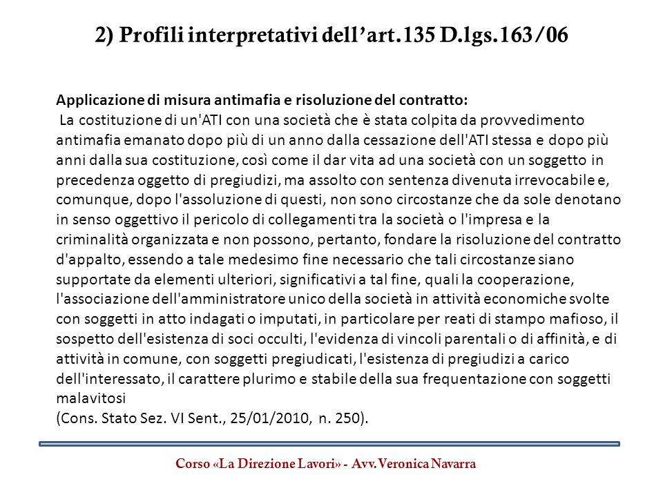 2) Profili interpretativi dell'art.135 D.lgs.163/06