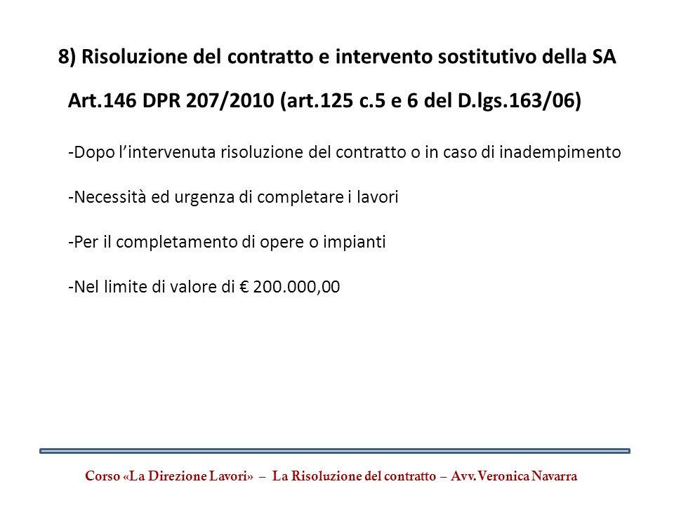 8) Risoluzione del contratto e intervento sostitutivo della SA
