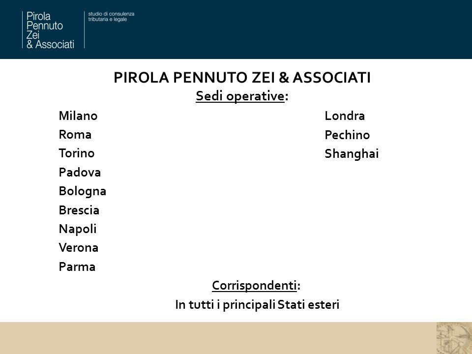 PIROLA PENNUTO ZEI & ASSOCIATI Sedi operative: