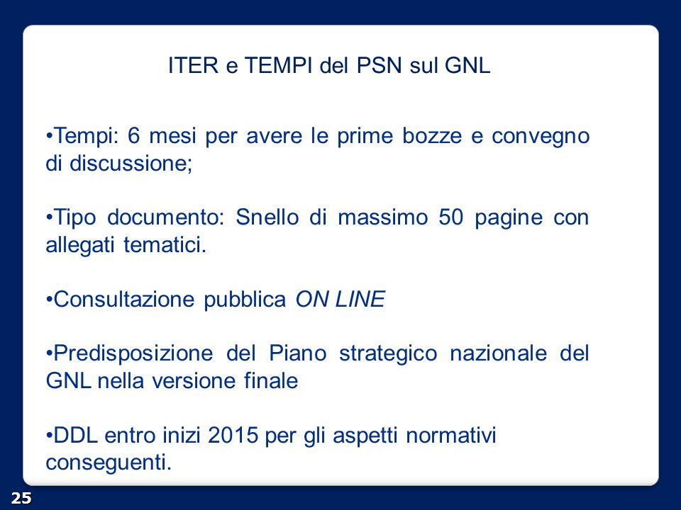 ITER e TEMPI del PSN sul GNL