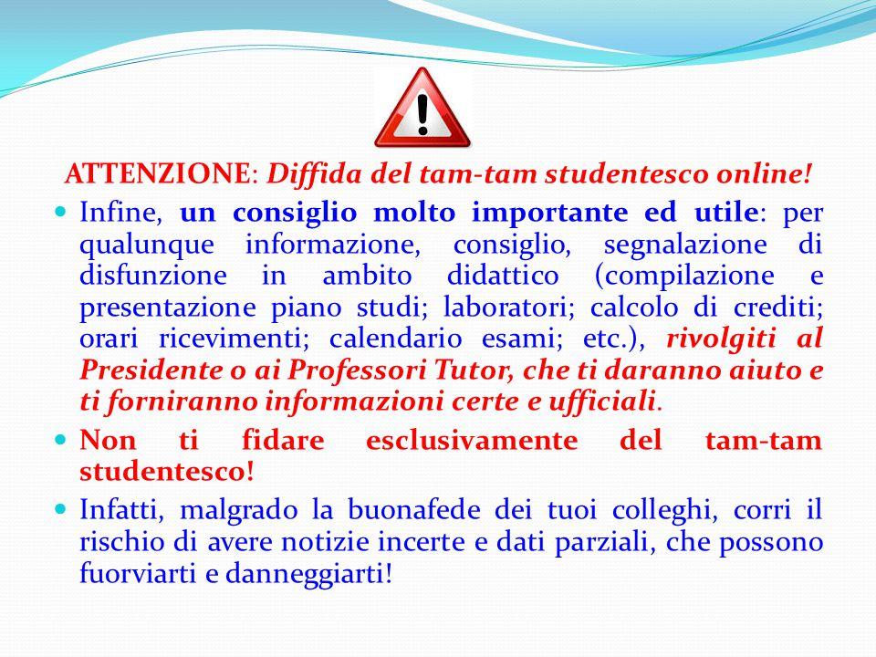 ATTENZIONE: Diffida del tam-tam studentesco online!