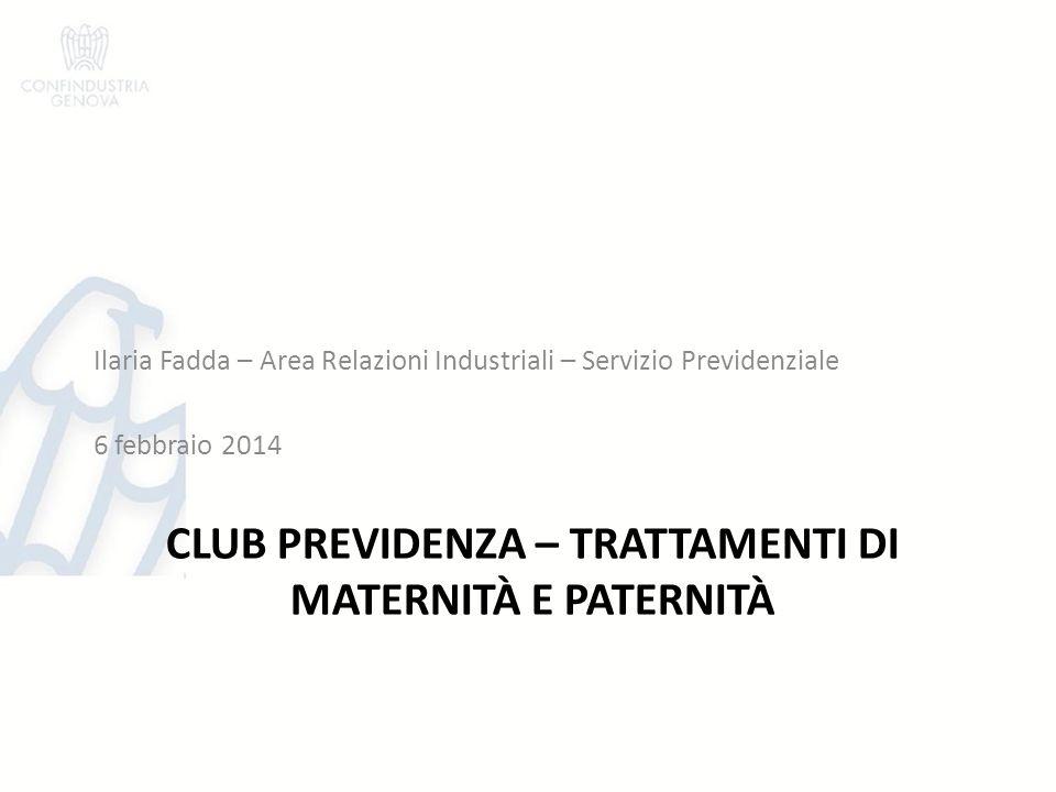 CLUB PREVIDENZA – Trattamenti di maternità e paternità