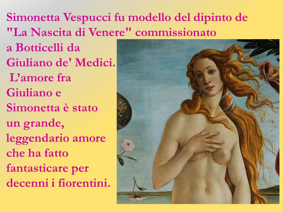 Simonetta Vespucci fu modello del dipinto de