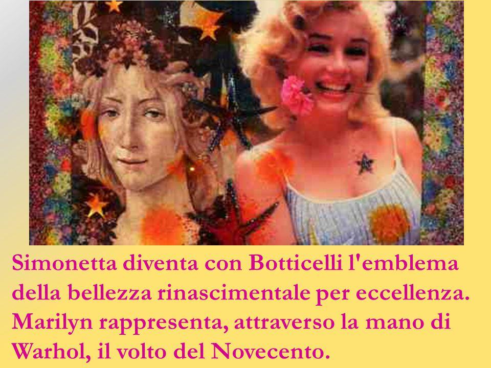 Simonetta diventa con Botticelli l emblema della bellezza rinascimentale per eccellenza.