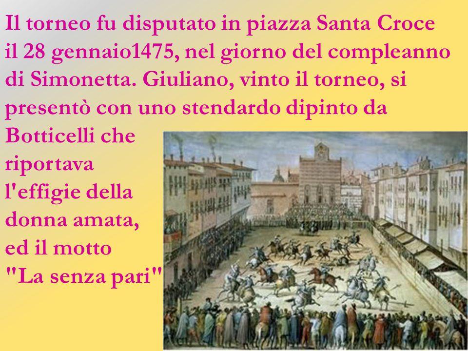 Il torneo fu disputato in piazza Santa Croce