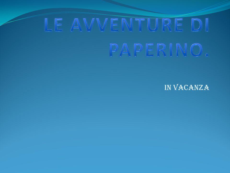 LE AVVENTURE DI PAPERINO.