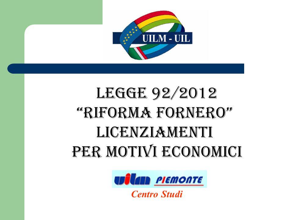 legge 92/2012 RIFORMA FORNERO Licenziamenti per motivi economici