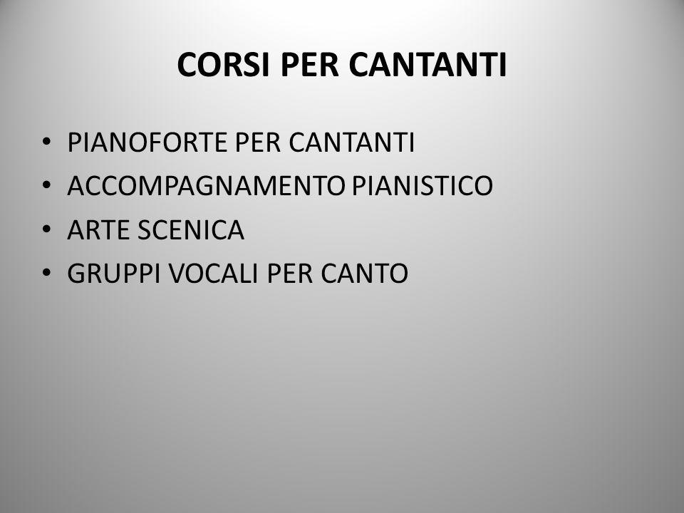 CORSI PER CANTANTI PIANOFORTE PER CANTANTI ACCOMPAGNAMENTO PIANISTICO