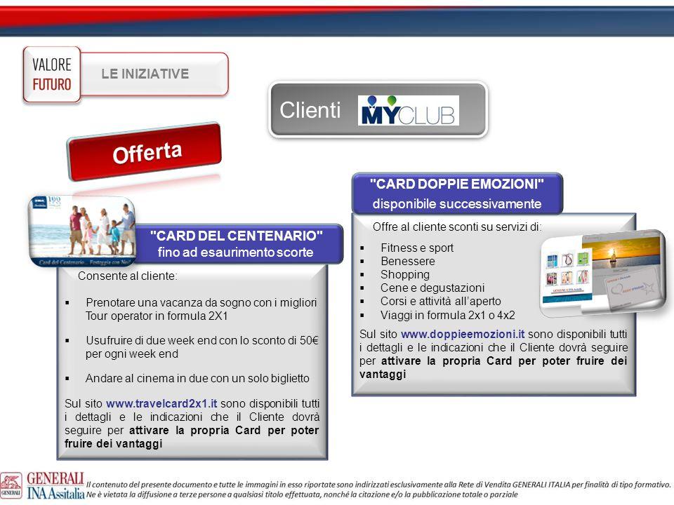 Clienti Offerta LE INIZIATIVE CARD DOPPIE EMOZIONI