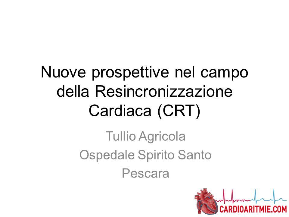 Nuove prospettive nel campo della Resincronizzazione Cardiaca (CRT)
