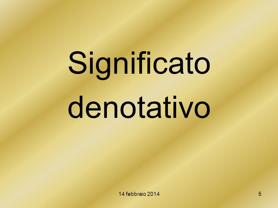 Significato denotativo 14 febbraio 2014