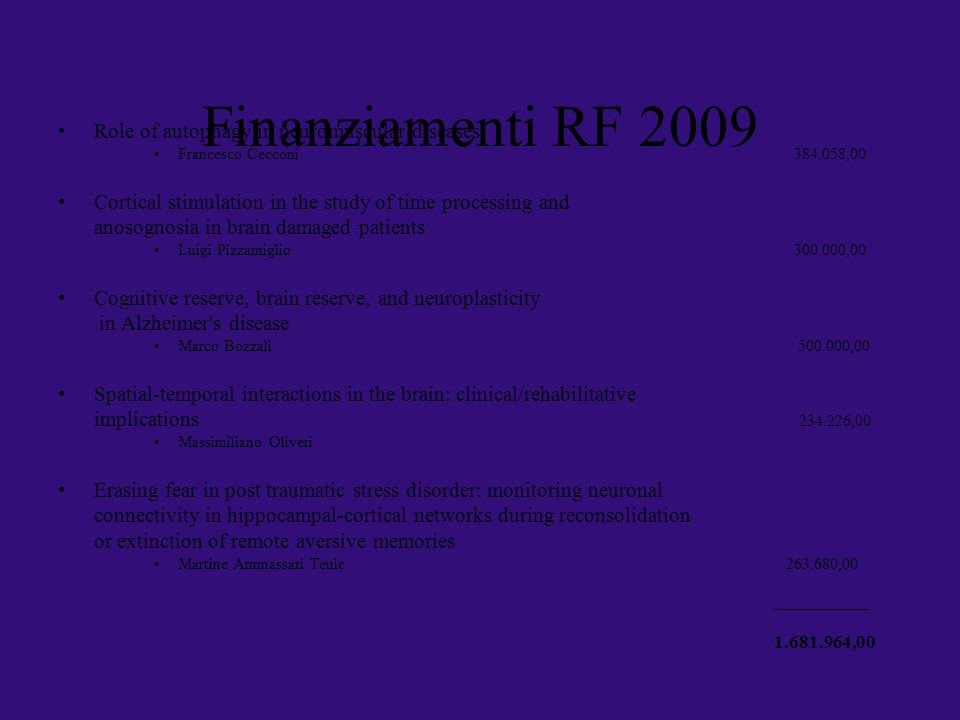 Finanziamenti RF 2009 Role of autophagy in neuromuscular diseases