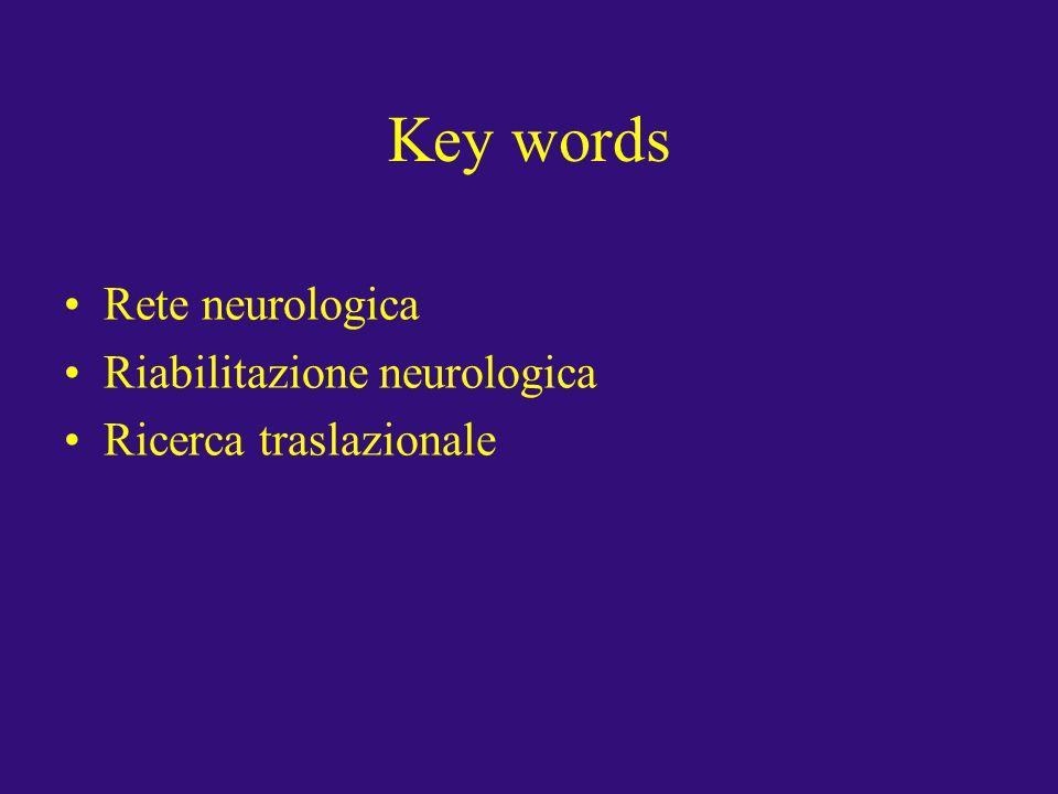 Key words Rete neurologica Riabilitazione neurologica