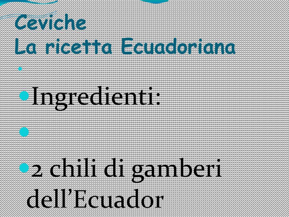 Ceviche La ricetta Ecuadoriana