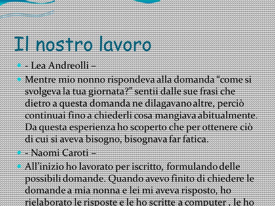 Il nostro lavoro - Lea Andreolli –